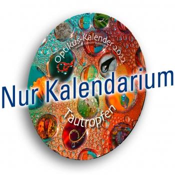 "Kalenderblätter ""Tautropfen"", 2022"